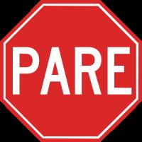 Placa de Para, Parada Obrigatória.